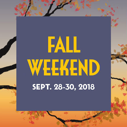 Fall Weekend - Sept. 28-30, 2018